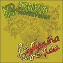 La araña es la vida - Vinile LP di Pink Monkey Birds,Kid Congo