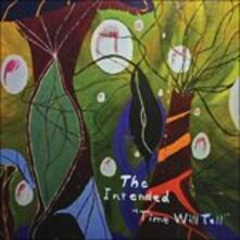 Time Will Tell - Vinile LP di Intended