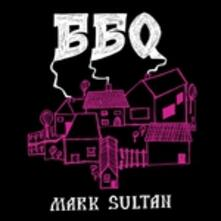Bbq - Vinile LP di Mark Sultan