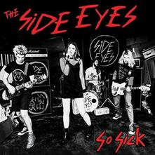 So Sick - Vinile LP di Side Eyes