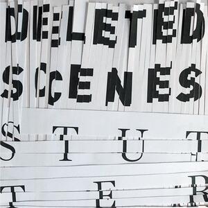 Stutter - Vinile 7'' di Deleted Scenes