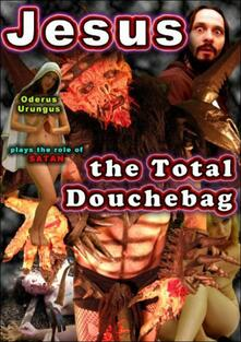 Jesus, The Total Douchebag - DVD