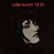13.13 - Vinile LP di Lydia Lunch