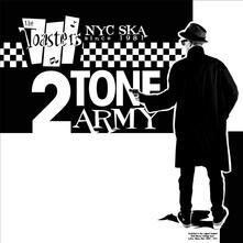 2 Tone Army - Vinile LP di Toasters