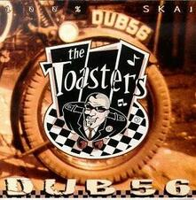 Dub 56 - Vinile LP di Toasters