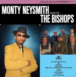 Monty Neysmith Meets the Bishops - Vinile LP di Bishops,Monty Neysmith