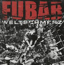 Weltschmerz - Vinile LP di Fubar