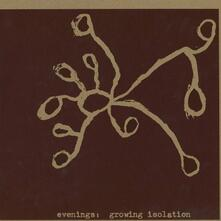 Growing Isolation - Vinile LP di Evenings