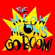 Go Boom! - Vinile LP di Meow Meows