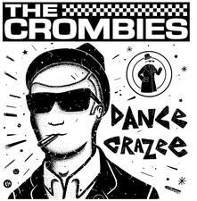 Dance Crazee - Vinile LP di Crombies