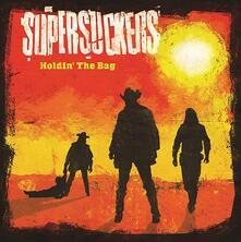 Holdin' the Bag - Vinile LP di Supersuckers