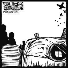 #USA4TFD - Vinile LP di Total Fucking Destruction