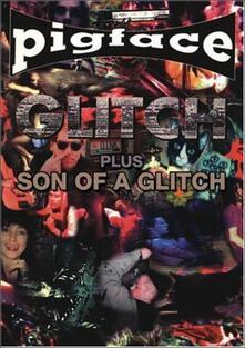 Pigface. Glitch + Son Of A Glitch (DVD) - DVD di Pigface