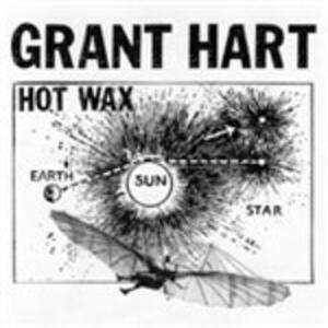 Hot Wax - Vinile LP di Grant Hart
