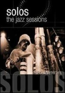 Cyro Baptista. Solos: The Jazz Sessions - DVD