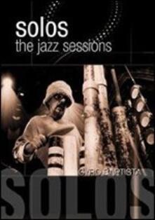 Cyro Baptista. Solos: The Jazz Sessions (DVD) - DVD di Cyro Baptista