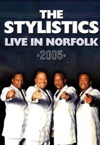 Stylistics. Live In Norfolk 2005 - DVD