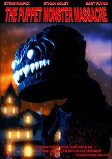Dustin W. Mills. Puppet Monster Massacre - DVD