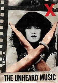X. The Unheard Music (DVD) - DVD di X