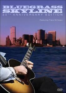 Bluegrass Skyline: 3. Bluegrass Skyline: 35th Anniversary - DVD