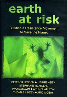 Earth At Risk. Buildinga Resistance Move - DVD
