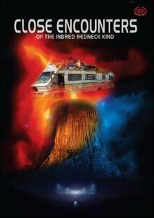 Close Encounters Of The Inbred Redneck Kind - DVD