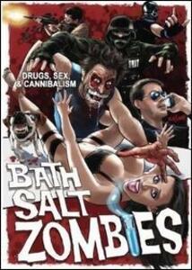 Bath Salt Zombies - DVD