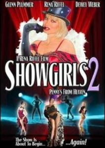 Showgirls 2. Penny's From Heaven - DVD
