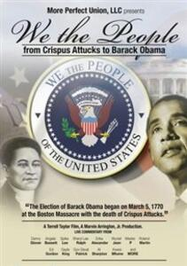 We The People. From Crispus Attucks To Barack Obama - DVD