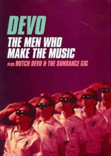 Devo. Men Who Make The Music. Butch & The Sundance - DVD