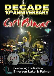 Carl Palmer. Decade: 10th Anniversary - DVD