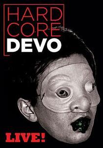 Devo. Hardcore Live! - DVD