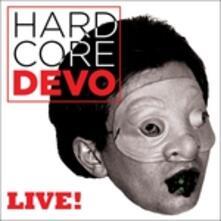Hardcore Live! - Vinile LP di Devo
