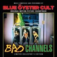 Bad Channels - Vinile LP di Blue Öyster Cult