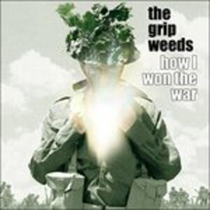 How I Won the War - Vinile LP di Grip Weeds