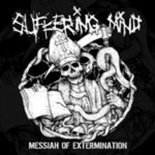 Messiah Of Extermination - Vinile LP di Suffering Mind