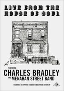 Charles Bradley. Live From The House Of Soul - DVD
