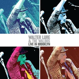 Live in Brooklyn - Vinile LP di Waldos,Walter Lure
