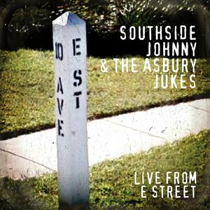Live from E Street - Vinile LP di Southside Johnny,Asbury Jukes