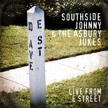 Live from E Street - Vinile LP di Southside Johnny,Asbury Jukes