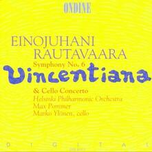 Sinfonia n.6 - Cello Concerto per violoncello - CD Audio di Einojuhani Rautavaara