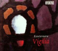 Vigilia - CD Audio di Einojuhani Rautavaara