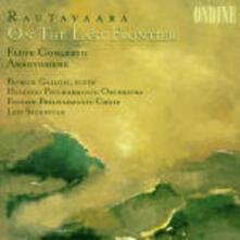 On the Last Frontier - Concerto per flauto - CD Audio di Patrick Gallois,Einojuhani Rautavaara,Leif Segerstam,Helsinki Philharmonic Orchestra,Finnish Philharmonic Orchestra