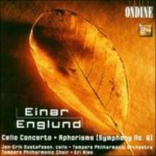 Concerto per violoncello - Sinfonia n.6 - CD Audio di Einar Englund