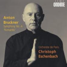 Sinfonia n.4 - CD Audio di Anton Bruckner,Christoph Eschenbach,Orchestre de Paris