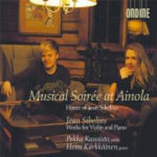 Musical Soirée at Ainola. Home of Jean Sibelius - CD Audio di Jean Sibelius