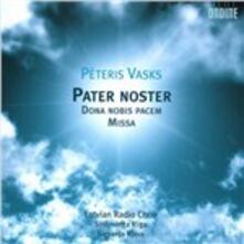 Pater Noster - Dona Nobis Pacem - Missa - CD Audio di Peteris Vasks