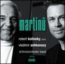 Concerti per pianoforte n.2, n.4 - Gli affreschi di Piero della Francesca - CD Audio di Bohuslav Martinu,Vladimir Ashkenazy,Robert Kolinsky