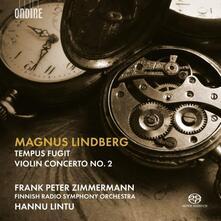 Tempus Fugit - Concerto per violino n.2 - SuperAudio CD ibrido di Finnish Radio Symphony Orchestra,Magnus Lindberg,Hannu Lintu
