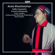 Concerto per violoncello e altre opere - CD Audio di Aram Khachaturian